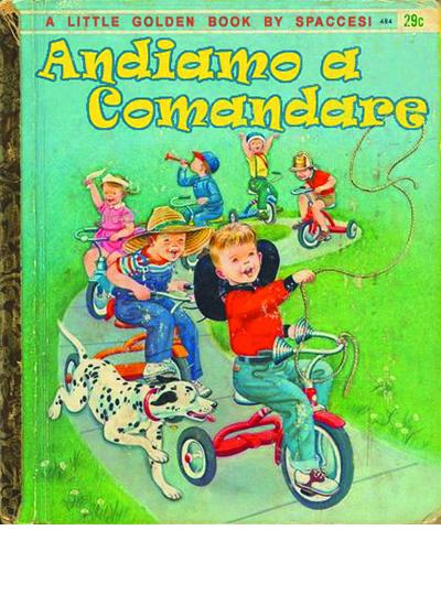 Libri vintage per l'infanzia - Andiamo a comandare