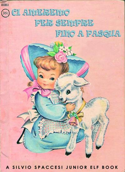 Libri Vintage per l'Infanzia | Ci ameremo per sempre fino a Pasqua