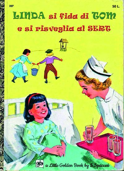Libri Vintage per l'Infanzia   Linda si fida di Tom e si risveglia al SERT