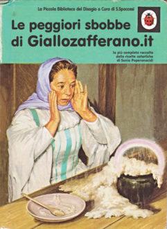 Libri Vintage per l'Infanzia | Le peggiori sbobbe di Giallozafferano.it